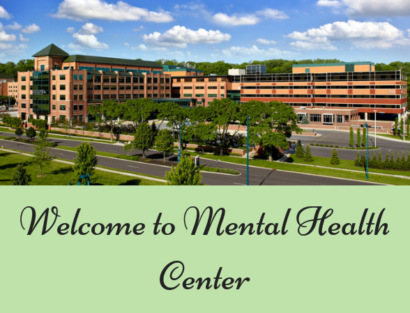 Welcome to Mental Health Center